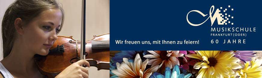 60 Jahre Musikschule Frankfurt(Oder)